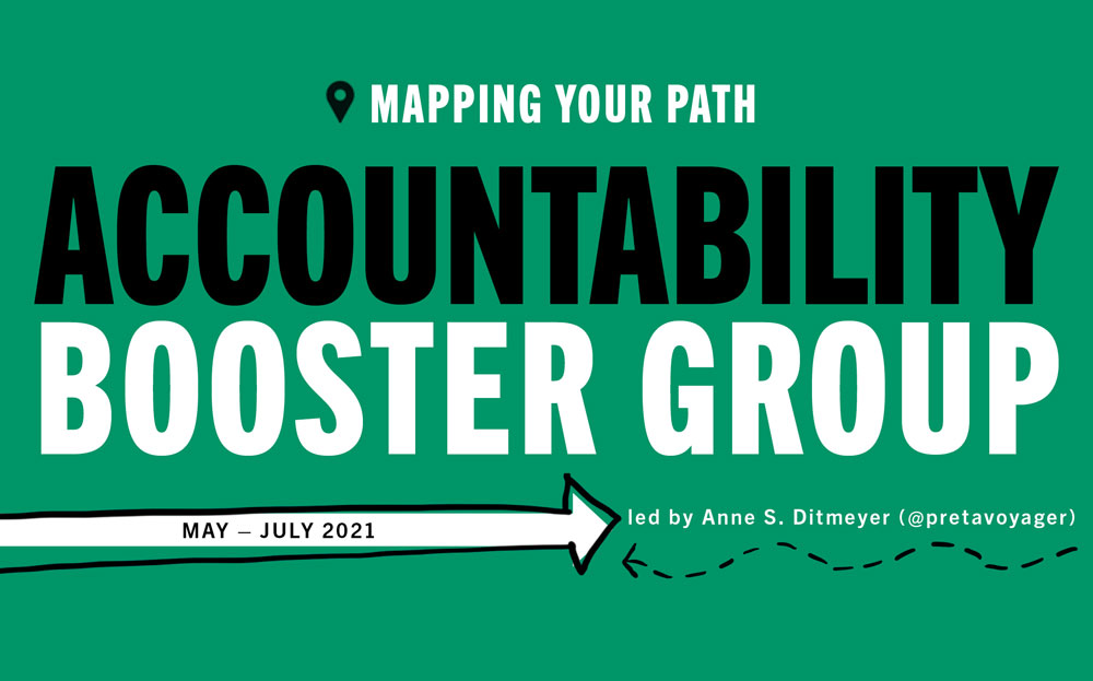 Accountability Booster Group (May – July 2021) – Sign up today!